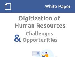 Digitization of Human Resources Challenges & Opportunities – White Paper