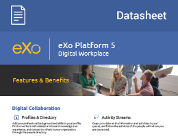 eXo Platform 5 – Digital Workplace: Features & Benefits Datasheet