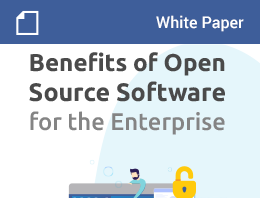 Benefits of Open Source Software for the Enterprise – White Paper